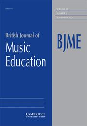 British Journal of Music Education Volume 25 - Issue 3 -