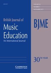 British Journal of Music Education Volume 30 - Issue 3 -