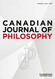 Canadian Journal of Philosophy Volume 50 - Issue 1 -
