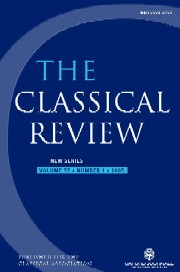 The Classical Review Volume 55 - Issue 1 -