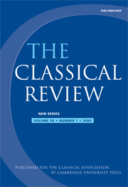 The Classical Review Volume 59 - Issue 1 -