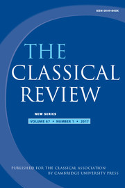 The Classical Review Volume 67 - Issue 1 -