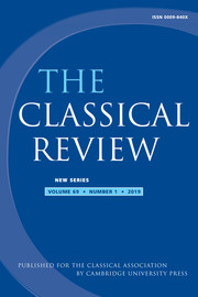 The Classical Review Volume 69 - Issue 1 -