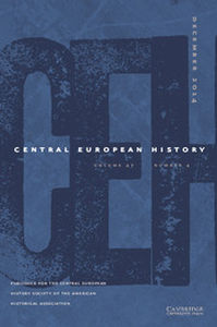 Central European History Volume 47 - Issue 4 -