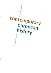Contemporary European History Volume 27 - Issue 4 -