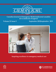 Canadian Journal of Emergency Medicine Volume 21 - Issue 5 -