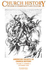 Church History Volume 77 - Issue 3 -