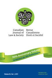 Canadian Journal of Law and Society / La Revue Canadienne Droit et Société Volume 30 - Issue 3 -