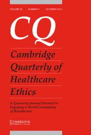 Cambridge Quarterly of Healthcare Ethics Volume 23 - Issue 4 -