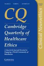 Cambridge Quarterly of Healthcare Ethics Volume 26 - Special Issue4 -  Clinical Neuroethics