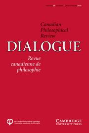 Dialogue: Canadian Philosophical Review / Revue canadienne de philosophie Volume 49 - Issue 1 -