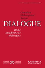 Dialogue: Canadian Philosophical Review / Revue canadienne de philosophie Volume 58 - Issue 3 -