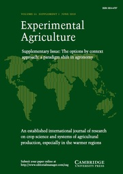 Experimental Agriculture Volume 55 - Issue S1 -  The options by context approach: a paradigm shift in agronomy
