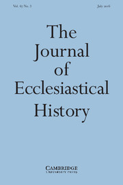 The Journal of Ecclesiastical History Volume 67 - Issue 3 -