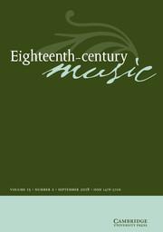 Eighteenth-Century Music Volume 15 - Issue 2 -