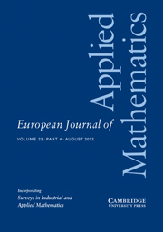 European Journal of Applied Mathematics Volume 23 - Issue 4 -
