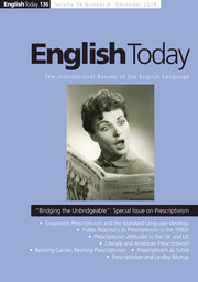 "English Today Volume 34 - Special Issue4 -  ""Bridging the Unbridgeable"":                             Special Issue on Prescriptivism"