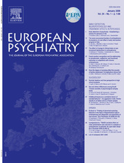 European Psychiatry Volume 24 - Issue S1 -  17th EPA Congress - Lisbon, Portugal, January 2009, Abstract book