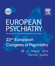 European Psychiatry Volume 30 - Issue S1 -  Abstracts of the 23rd European Congress of Psychiatry