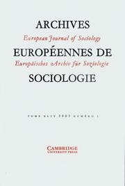 European Journal of Sociology / Archives Européennes de Sociologie Volume 45 - Issue 3 -