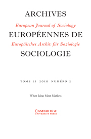 European Journal of Sociology / Archives Européennes de Sociologie Volume 51 - Issue 2 -