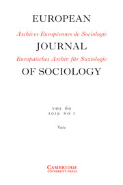 European Journal of Sociology / Archives Européennes de Sociologie Volume 60 - Issue 1 -