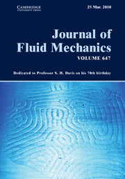 Journal of Fluid Mechanics Volume 647 - Issue  -