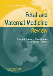 Fetal and Maternal Medicine Review Volume 14 - Issue 2 -