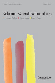 Global Constitutionalism Volume 7 - Issue 3 -