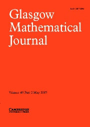 Glasgow Mathematical Journal Volume 49 - Issue 2 -