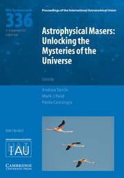 Proceedings of the International Astronomical Union Volume 13 - SymposiumS336 -  Astrophysical Masers: Unlocking the Mysteries of the Universe