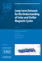 Proceedings of the International Astronomical Union Volume 13 - SymposiumS340 -  Long-term Datasets for the Understanding of Solar and Stellar Magnetic Cycles