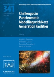 Proceedings of the International Astronomical Union Volume 15 - SymposiumS341 -  Challenges in Panchromatic Modelling with Next Generation Facilities