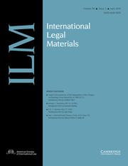 International Legal Materials Volume 58 - Issue 3 -