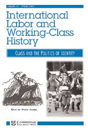 International Labor and Working-Class History Volume 67 - Issue  -