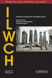International Labor and Working-Class History Volume 79 - Issue 1 -  Labor Migration to the Middle East