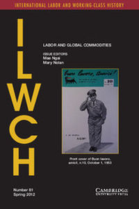 International Labor and Working-Class History Volume 81 - Issue  -