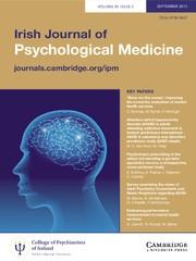 Irish Journal of Psychological Medicine Volume 30 - Issue 3 -