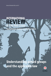 International Review of the Red Cross Volume 93 - Issue 882 -  Understanding armed groups and the applicable law
