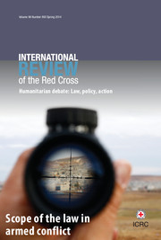 International Review of the Red Cross Volume 96 - Issue 893 -  Scope of the law in armed conflict