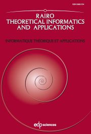 RAIRO - Theoretical Informatics and Applications
