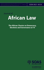 Journal of African Law Volume 63 - SupplementS1 -  The African Charter on Democracy, Elections and Governance at 10