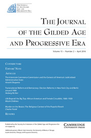 The Journal of the Gilded Age and Progressive Era Volume 15 - Issue 2 -