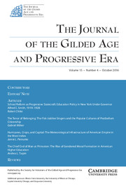 The Journal of the Gilded Age and Progressive Era Volume 15 - Issue 4 -