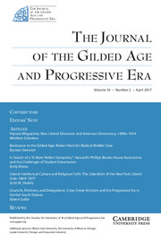 The Journal of the Gilded Age and Progressive Era Volume 16 - Issue 2 -