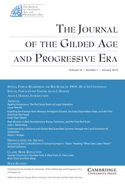 The Journal of the Gilded Age and Progressive Era Volume 18 - Issue 1 -