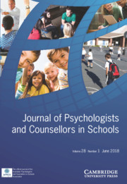 Journal of Psychologists and Counsellors in Schools Volume 28 - Issue 1 -