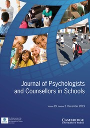 Journal of Psychologists and Counsellors in Schools Volume 29 - Issue 2 -