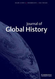 Journal of Global History Volume 14 - Special Issue3 -  Historicizing the global: an interdisciplinary perspective