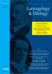 The Journal of Laryngology & Otology Volume 122 - Issue 11 -